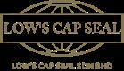Lows Cap Seal Sdn Bhd